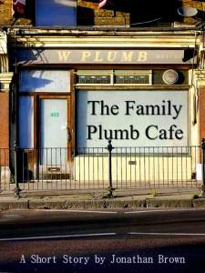 The Family Plumb Cafe cover with actual building outside Crouch End